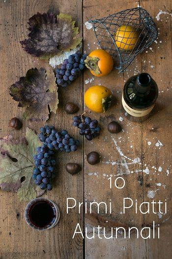 Ricette primi piatti autunnali: 10 idee facili e veloci - Cucina ...